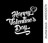 happy valentines day... | Shutterstock . vector #640532074