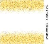 gold glitter background. golden ...   Shutterstock .eps vector #640535143