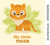 cute little tiger cub staying... | Shutterstock .eps vector #640560646