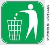do not litter sign   Shutterstock . vector #640582303