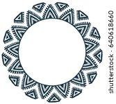 ethnic tribal style vector hand ... | Shutterstock .eps vector #640618660