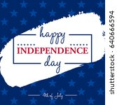 happy 4th of july  ... | Shutterstock .eps vector #640666594