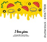 dripping colorful pizza... | Shutterstock .eps vector #640677808