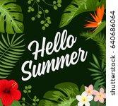 hello summer typographic vector ... | Shutterstock .eps vector #640686064