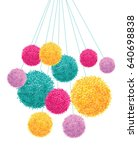 vector colorful pom poms bunch... | Shutterstock .eps vector #640698838