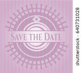 save the date pink emblem. retro | Shutterstock .eps vector #640731028