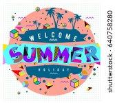 trendy vector summer cards... | Shutterstock .eps vector #640758280