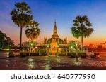 laos travel landmark  golden...   Shutterstock . vector #640777990