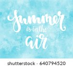summer is in the air. hand... | Shutterstock .eps vector #640794520
