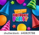 birthday party vector... | Shutterstock .eps vector #640829788