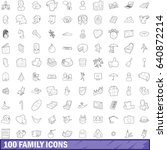 100 family icons set in outline ... | Shutterstock .eps vector #640872214