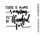there is something to be... | Shutterstock .eps vector #640880893
