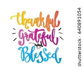 thankful  grateful and blessed... | Shutterstock .eps vector #640891054