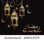 ramadan kareem. design... | Shutterstock .eps vector #640915579