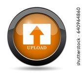 upload icon. upload website... | Shutterstock . vector #640964860