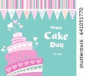 international cake day. july 20.... | Shutterstock .eps vector #641051770