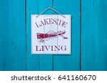 Lakeside Living Sign With Red...