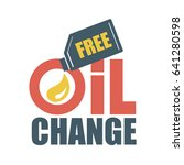 free oil change. vector... | Shutterstock .eps vector #641280598
