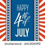 fourth of july celebration... | Shutterstock .eps vector #641304490