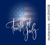 fourth of july celebration... | Shutterstock .eps vector #641304538