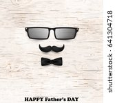 happy fathers day concept for... | Shutterstock .eps vector #641304718