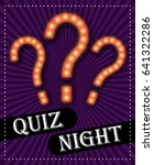quiz night announcement poster... | Shutterstock .eps vector #641322286