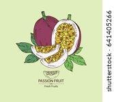 passion fruit  fruit  passion... | Shutterstock .eps vector #641405266