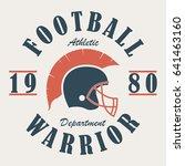 football warrior   t shirt... | Shutterstock .eps vector #641463160
