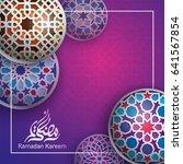 ramadan kareem greeting... | Shutterstock .eps vector #641567854