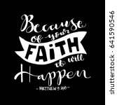 because of your faith  it will... | Shutterstock .eps vector #641590546