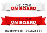 welcome on board ribbon vector... | Shutterstock .eps vector #641626564