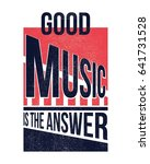 good music is the answer....   Shutterstock .eps vector #641731528