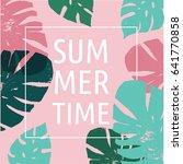 summer  tropical paradise ... | Shutterstock .eps vector #641770858