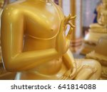 buddha gold statue  in temple... | Shutterstock . vector #641814088