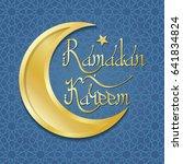 ramadan kareem. ramadan...   Shutterstock . vector #641834824
