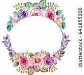 wreath of watercolor roses and... | Shutterstock . vector #641855200
