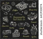 vector hand drawn desserts set. ... | Shutterstock .eps vector #641933074
