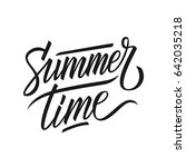 handwritten word summertime.... | Shutterstock .eps vector #642035218