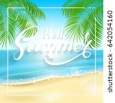 lettering hello summer on... | Shutterstock .eps vector #642054160
