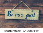 Be Our Guest   Wording On Board ...