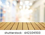 perspective wooden table on top ... | Shutterstock . vector #642104503