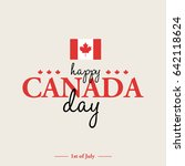 happy 1th of july canada day... | Shutterstock .eps vector #642118624