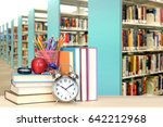 blurry background of library... | Shutterstock . vector #642212968