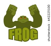 strong frog. powerful toad with ... | Shutterstock .eps vector #642225100