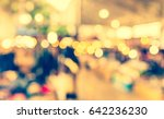 abstract blur image of retail... | Shutterstock . vector #642236230