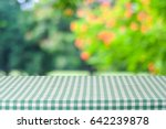 empty table with green... | Shutterstock . vector #642239878