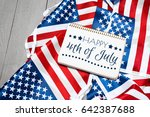 happy fourth of july usa flag | Shutterstock . vector #642387688