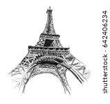 eiffel tower. hand drawing... | Shutterstock . vector #642406234