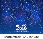 lettering happy new year 2018... | Shutterstock .eps vector #642454930