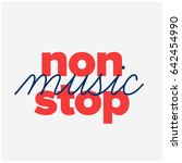 non stop music typography for... | Shutterstock .eps vector #642454990